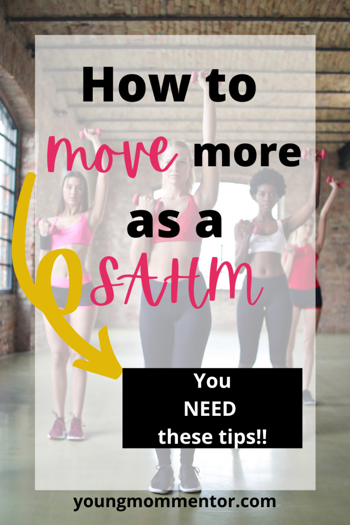 how to move more as a SAHM