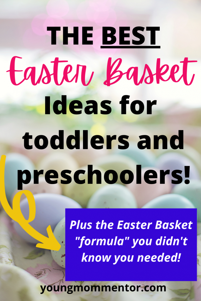the best Easter Basket ideas for toddlers and preschoolers